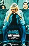 Image de Nirvana - Come As You Are (Die wahre Kurt Cobain Story) (Rockbiographien)