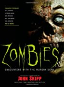 Zombies: Encounters with the Hungry Dead by Stephen King, Neil Gaiman, Max Brooks, S. G. Browne, Ray Bradbury, Robert R. McCammon, Joe Lansdale, Carlton Mellick III, Cody Goodfellow cover image