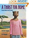 Thirst For Home, A