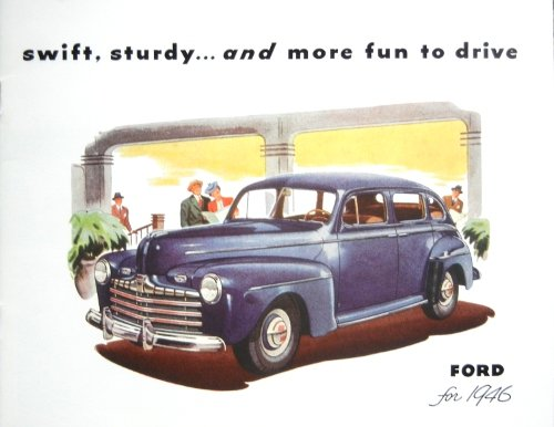 HISTORIC, BEAUTIFUL 1946 FORD PASSENGER CAR DEALERSHIP SALES BROCHURE - ADVERTISMENT Includes Deluxe, Fordor Sedan, Tudor Sedan, Sedan Coupe, Coupe, Convertible Club, Station Wagon, - 46 PDF