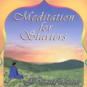 Meditation for Starters | [J. Donald Walters]