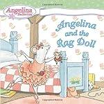 Angelina and the Rag Doll (Angelina Ballerina)