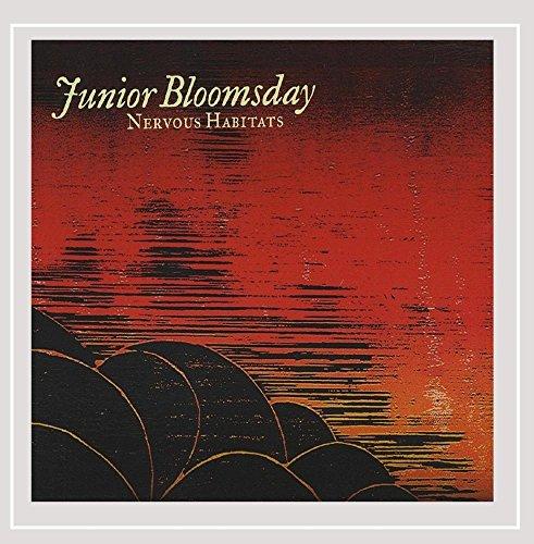 Junior Bloomsday - Nervous Habitats