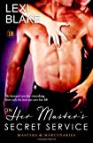 On Her Masters Secret Service, Masters and Mercenaries, Book 4 (Volume 4)