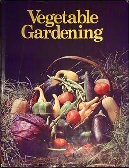 Vegetable Gardening Fred Bonnie The Progressive Farmer 9780883653449 Books