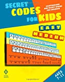 Secret Codes for Kids: Cryptograms and Secret Words for Children