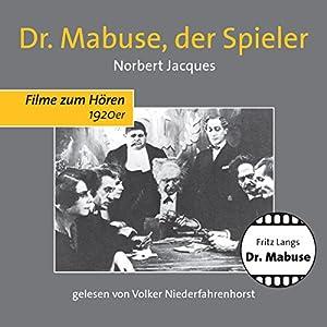 Dr. Mabuse, der Spieler Hörbuch