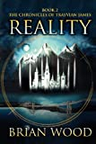 Reality: Book 2, The Chronicles of Trayvian James (0984984275) by Wood, Brian