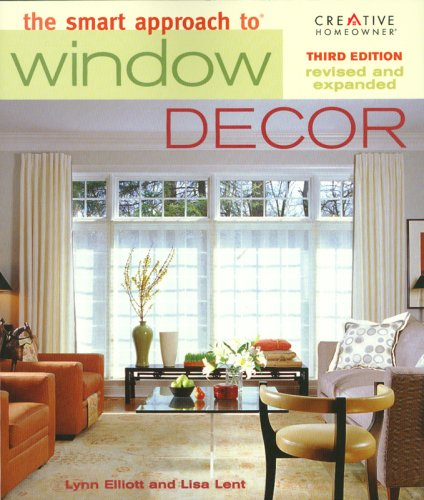 The Smart Approach to Window Decor (3rd edition)