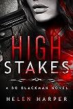 High Stakes (Bo Blackman Book 3)