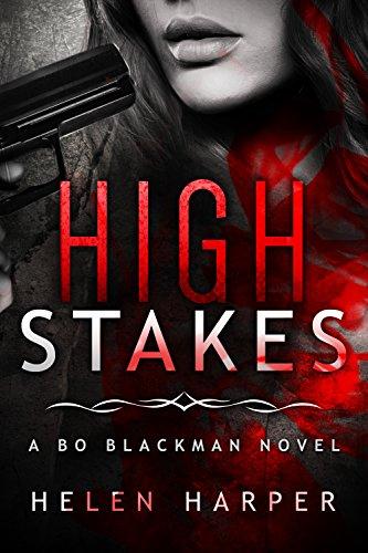 Helen Harper - High Stakes (Bo Blackman Book 3) (English Edition)