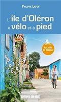L'ile d'Oléron - A vélo et à pied