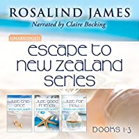 Escape to New Zealand Boxed Set, Books 1-3 (       UNABRIDGED) by Rosalind James Narrated by Claire Bocking