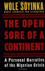 The Open Sore of a Continent: A Personal Narrative of the Nigerian Crisis (W.E.B. Du Bois Institute)