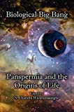 img - for The Biological Big Bang. Panspermia and the Origins of Life book / textbook / text book