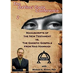 Manuscripts of the New Testament vs. The Gnostic Gospels from Nag Hammadi