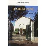 Le christ jaunepar Jean-Michel Lecocq