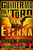 Eterna (The Night Eternal) (Spanish Edition)