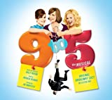 9 To 5: The Musical (Original Broadway Cast Recording)