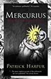 Mercurius: Or, the Marriage of Heaven & Earth