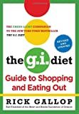The G.I. Diet Guide to Shopping and Eating Out, Revised