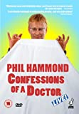 Phil Hammond - Confessions Of A Doctor [DVD]