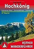 Hochkönig. Steinernes Meer - Tennengebirge - Steinberge. 57 Touren (Rother Wanderführer)