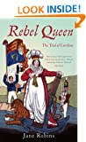 Rebel Queen: The Trial of Queen Caroline