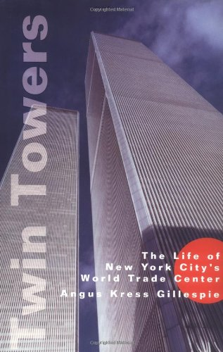 Twin Towers: The Life of New York City's World Trade Center at Amazon.com