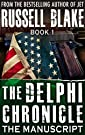 The Delphi Chronicle, Book 1 - The...
