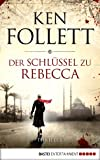 img - for Der Schl ssel zu Rebecca: Roman (German Edition) book / textbook / text book