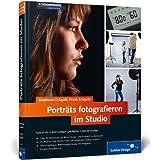 """Portr�ts fotografieren im Studio (Galileo Design)von """"Stephanie Eckgold"""""""