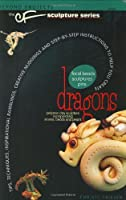 Dragons (Beyond Projects: The CF Sculpture Series, Book 1) Front Cover