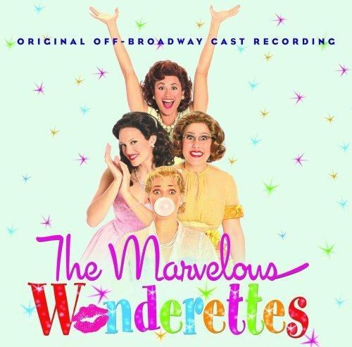 The Marvelous Wonderettes: Original Off-Broadway Cast Recording (2008-11-11) (Marvelous Wonderettes compare prices)