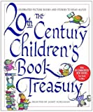img - for The 20th-Century Children's Book Treasury: Picture Books and Stories to Read Aloud by Schulman, Janet published by Knopf Books for Young Readers (1998) book / textbook / text book