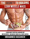 The Secrets on How to Build Lean Muscle Mass (Ebook)