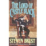 The Lord of Castle Black (The Viscount of Adrilankha, Book 2) ~ Steven Brust
