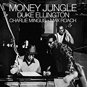 Money Jungle (with Charlie Mingus & Max Roach) [Bonus Track Version]