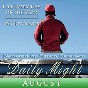 Daily Might: August: A Reading for Each Day in August | [Simon Peterson]