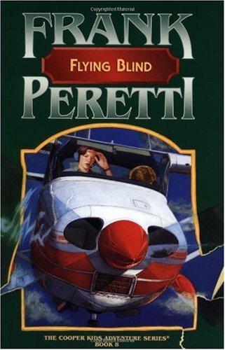 Flying Blind (The Cooper Kids Adventure Series #8)