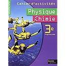 Physique Chimie 3e : Cahier d'activités Programme 2008