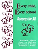 img - for Every Child, Every School: Success for All (1-Off Series) book / textbook / text book