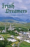 img - for Irish Dreamers, Celtic Tales that Stir the Heart book / textbook / text book