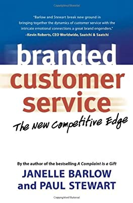 Branded Customer Service: Berrett-Koehler Publishers The Competitive Edge