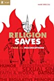 img - for By Mark Driscoll - Religion Saves (Re: Lit Books) (Re:Lit: Vintage Jesus) (First) (6/17/09) book / textbook / text book