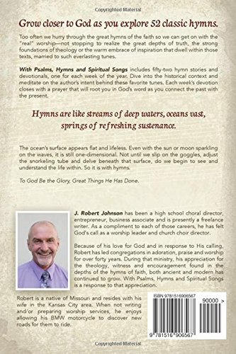 WITH PSALMS, HYMNS AND SPIRITUAL SONGS/ 52 hymn stories with devotionals: 52 Hymn Stories with Devotionals