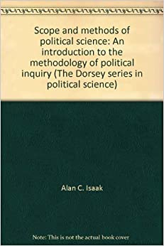 Political Science: Nature, Scope and Methods of Political Science