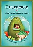 Guacamole: Un poema para cocinar / A Cooking Poem (Bilingual Cooking Poems) (English and Spanish Edition)