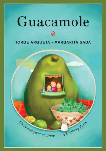 Guacamole: Un poema para cocinar / A Cooking Poem (Bilingual Cooking Poems) (English and Spanish Edition) PDF