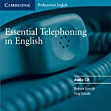 img - for Essential Telephoning in English Audio CD (Cambridge Professional English) book / textbook / text book